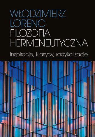 Filozofia hermeneutyczna (ebook)